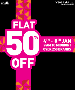 Flat 50% Off at Viviana Mall